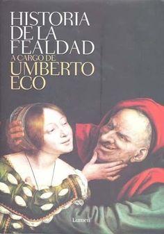 HISTORIA DE LA FEALDAD    Umberto Eco  SIGMARLIBROS