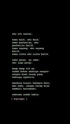 Story Quotes, Mood Quotes, Daily Quotes, Life Quotes, Tumblr Quotes, Text Quotes, Cinta Quotes, Quotes Galau, Postive Quotes