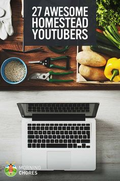 Best YouTube Homesteading Channels