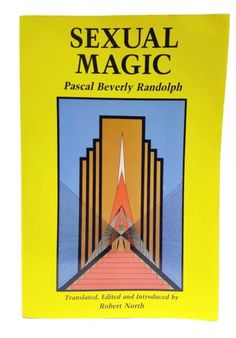 5c0b64953136 Sexual Magic by Pascal B. Randolph (Paperback) for sale online