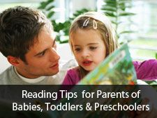 Reading Tips for Parents of Babies, Toddlers & Preschoolers