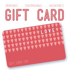 Awesome printable gift card! Can be customized too!