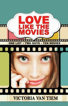 Smitten with Reading: Love Like the Movies by Victoria Van Tiem