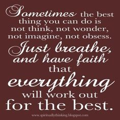 such a great reminder:  have faith!