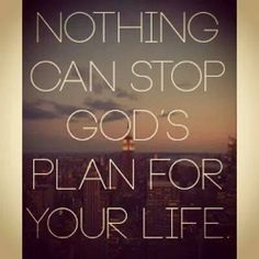 """""""no one can stop God's plan"""" - Google Search"""