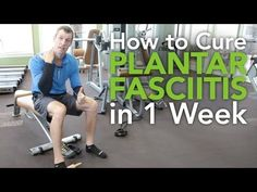 How to Cure Plantar Fasciitis in 1 week - YouTube