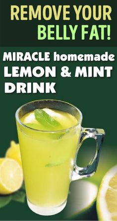 Remove Your Belly Fat! Miracle Homemade Lemon And Mint Drink