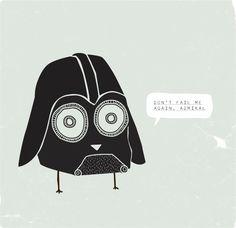 Don't fail me again, admiral. Star Wars, Darth Vader.