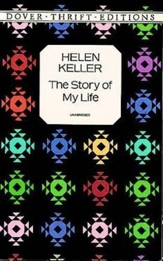 Save - Helen Keller: The Story of My Life (Dover Thrift Editions) Rainbow Writing, Reading Rainbow, Helen Keller Story, Books To Buy, Books To Read, Biography Books, English Book, Write It Down, Online Gifts