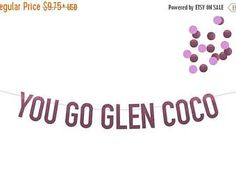 Fall Sale You Go Glen Coco Mean Girls Banner in Pink Foil! Choice of 6 Colors! Perfect for Bachelorette Parties, Bridal Showers, Lingerie Sh Glen Coco Mean Girls, Mean Girls Party, Bachelorette Parties, Bridal Showers, Banner, Lingerie, Colors, Fall, Pink