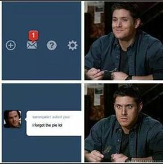 Dean's obsession with pie