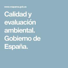 Calidad y evaluación ambiental. Gobierno de España.