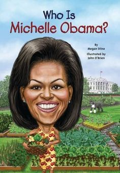 Who Is Michelle Obama? (Who Was...?) by Megan Stine https://smile.amazon.com/dp/0448478633/ref=cm_sw_r_pi_dp_x_.MUaybJC137D3