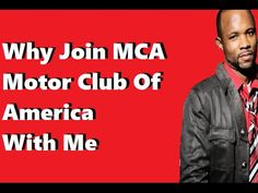 Why Join MCA Motor Club Of America With Me