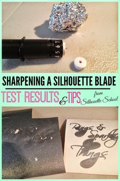 Sharpening a Silhouette Blade with Tin Foil: Test Results #Silhouette #Silhouetteideas #silhouetteprojects #silhouettecameo #silhouettetutorials