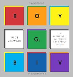 Roy G. Biv: An Exceedingly Surprising Book About Colour b... https://www.amazon.co.uk/dp/1408835517/ref=cm_sw_r_pi_dp_x_.BBdzbE3NW27D