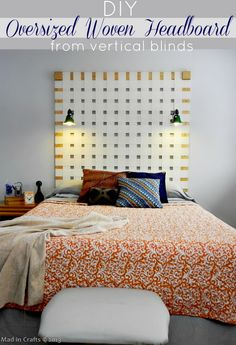 DIY Oversized Woven Headboard from upcycled Vertical Blinds.