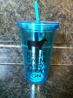 keep calm and show tumblershow lamb pig steer or by getpersonal1, $10.00