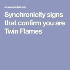Synchronicity signs that confirm you are Twin Flames | Twin flame