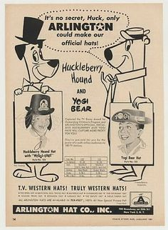 . Vintage Advertisements, Vintage Ads, Official Hats, Western Hats, Tv Land, Hanna Barbera, Vintage Cartoon, Huckleberry, Classic Cartoons