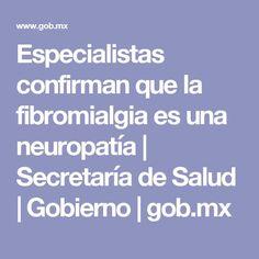 Especialistas confirman que la fibromialgia es una neuropatía | Secretaría de Salud | Gobierno | gob.mx