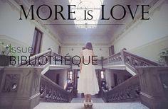 MAGAZINE: N°22 - BIBLIOTHEQUE | MORE is LOVE. Photos: Louisa Chalatashvili