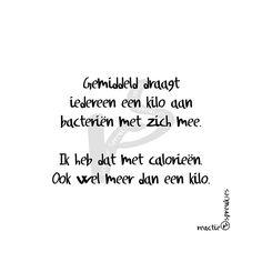 Calorieën (© Heidi, Reactie Spreukjes) #ikkandat #ikhebdat #ikdoedat #humor…