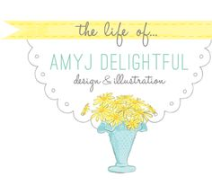 Amy J Delightful, printables, graphic design.  Really cute stuff!