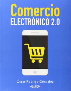 Comercio Electrónico 2.0 / Óscar Rodrigo González López Máis información no catálogo: http://kmelot.biblioteca.udc.es/record=b1517334~S13*gag