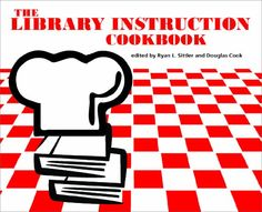 The Library Instruction Cookbook by Ryan L. Sittler http://www.amazon.com/dp/0838985114/ref=cm_sw_r_pi_dp_c8Jsvb1HH2DNK