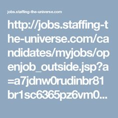 http://jobs.staffing-the-universe.com/candidates/myjobs/openjob_outside.jsp?a=a7jdnw0rudinbr81br1sc6365pz6vm01dc49exhl6ft6po5epjlu5o1ay4maizrc&SearchString=&StatesString=&source=indeed.com&id=9095909