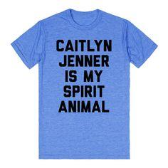 Caitlyn Jenner is my Spirit Animal