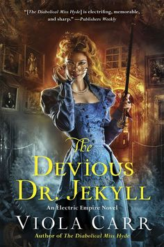 The Devious Dr. Jekyll (Electric Empire ) - Viola Carr
