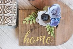 Home Wood Sign, Floral Wood Sign, Felt Flowers Wooden Sign, Floral Sign Home Gold, Wall Hanging Sign Felt Flowers, Fabric Flowers, Paper Flowers, Felt Crafts Diy, Wood Crafts, Painted Signs, Wooden Signs, Wood Signs For Home, Spring Sign