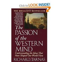 The Passion of the Western Mind: Understanding the Ideas That Have Shaped Our World View, by Newfield Network friend and colleague, Richard Tarnas