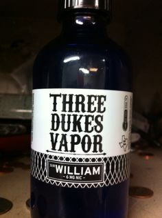 The best eliquid ever. Sir William by Three Dukes Vapor.  My ADV of choice.