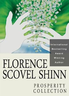Florence Scovel Shinn: The Prosperity Collection by Florence Scovel Shinn. $3.84. Publisher: Beacon Hill; Kindle Edition edition (November 5, 2009). 172 pages