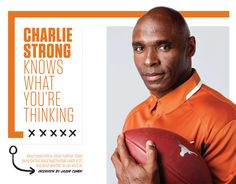 The end of summer only means one thing: FOOTBALL SEASON HAS RETURNED! Catch up with Charlie Strong in this Q&A from our September issue.  Photograph by Wyatt McSpadden