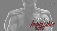 "IMPOSSIBILE ""Impossible series"" di JULIA SYKES http://ift.tt/2oZNR3S"