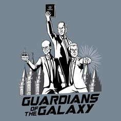 First Presidency Guardians of the Galaxy T-Shirt | LDS Themed T-Shirts on LDSBookstore.com (#D-VWI-GUARDIANS)