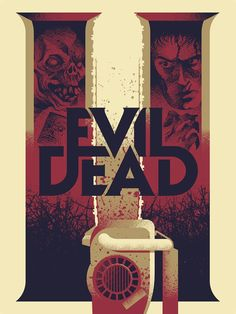 Evil Dead II by Ryan Brinkerhoff Horror Icons, Horror Movie Posters, Cinema Posters, Movie Poster Art, Horror Films, Evil Dead Book, Evil Dead Trilogy, Horror Artwork, Classic Horror Movies