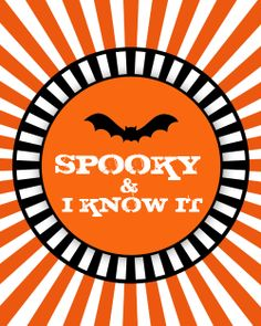 Spooky & I Know it 8x10 FREE printable