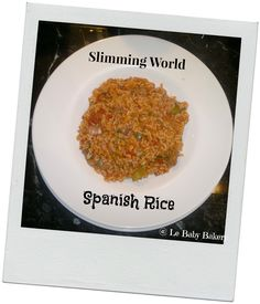 Le Baby Bakery: Slimming World - Spanish Rice Recipe