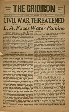 "Front page article written for the newspaper, ""The Gridiron,"" addressing events and developments contributing to the water controversy between Los Angeles and residents of the Owens Valley. Andrae B. Nordskog Collection.   Water Works - Documenting Water History in Los Angeles."