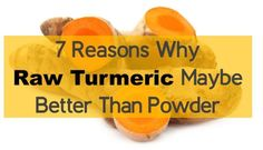 Many readers ask us if raw turmeric is as good as powdered one? Will it have curcumin ? Will it be as beneficial as powdered one? and many more .. We have answered these queries here.