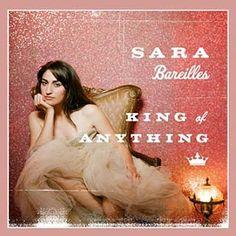 Sara Bareilles - King of Anything
