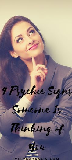9 Psychic Signs Someone Is Thinking of You