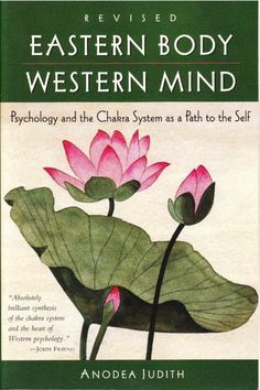 Eastern Body Western Mind  Do you ever wonder what makes you 'tick'? You might want to think about your chakras.  This book takes a look a thoughtful look at the chakras keeping Western modalities (or Jungian psychology) in mind. I think it's a great introduction for those who want to learn about the modern psychology of chakras with insight from ancient philosohpy. The author details each chakra … mentioning strengths, weaknesses, excesses, anddeficienciesand how they ex