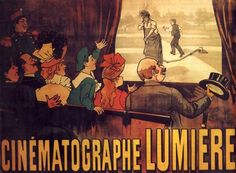 First movie. Lumiere Brothers