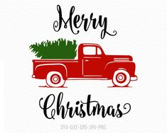 truck tree retro vintage winter holiday svg, we wish you a merry christmas, Christmas Cutting File CriCut Files svg jpg png dxf Silhouette Christmas Red Truck, Christmas Vinyl, Christmas Shirts, Christmas Crafts, Merry Christmas, Xmas Pjs, Christmas Phrases, Christmas Nativity, Christmas 2016